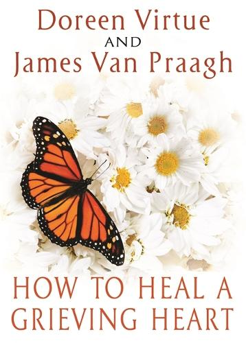 How to Heal a Grieving Heart (Paperback)