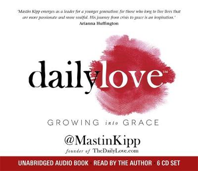 Daily Love: Growing into Grace (CD-Audio)