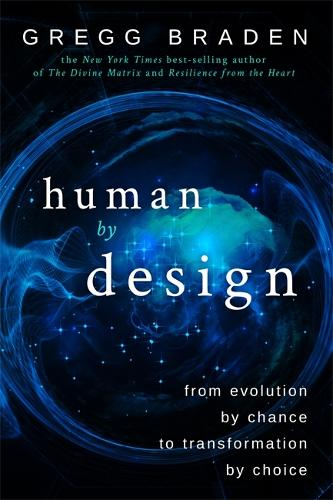 Human by Design: From Evolution by Chance to Transformation by Choice (Hardback)