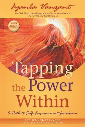 Tapping the Power Within: A Path to Self-Empowerment for Women: 20th Anniversary Edition (Paperback)