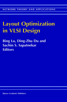 Layout Optimization in VLSI Design - Network Theory and Applications 8 (Hardback)