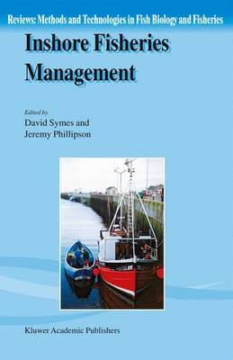 Inshore Fisheries Management - Reviews: Methods and Technologies in Fish Biology and Fisheries 2 (Hardback)