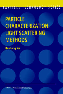 Particle Characterization: Light Scattering Methods - Particle Technology Series 13 (Paperback)