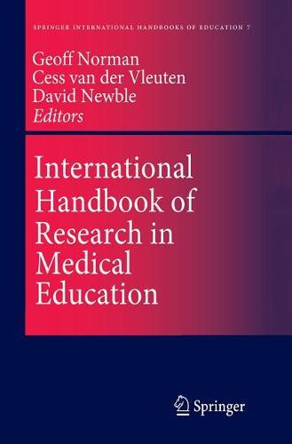 International Handbook of Research in Medical Education - Springer International Handbooks of Education 7 (Hardback)