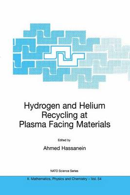 Hydrogen and Helium Recycling at Plasma Facing Materials - NATO Science Series II 54 (Paperback)