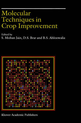 Molecular Techniques in Crop Improvement (Hardback)