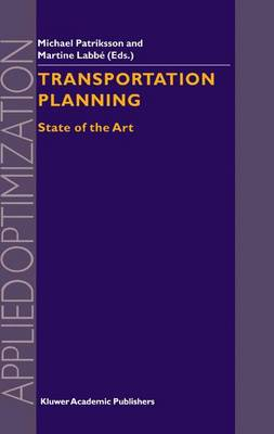 Transportation Planning: State of the Art - Applied Optimization 64 (Hardback)