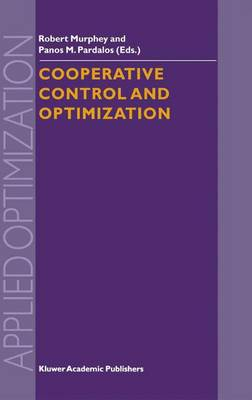 Cooperative Control and Optimization - Applied Optimization 66 (Hardback)