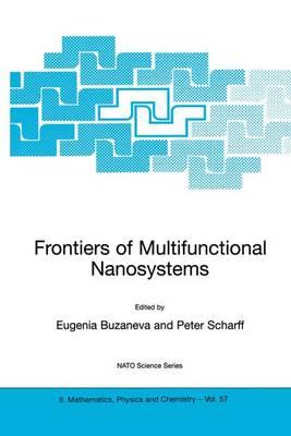 Frontiers of Multifunctional Nanosystems - NATO Science Series II 57 (Hardback)