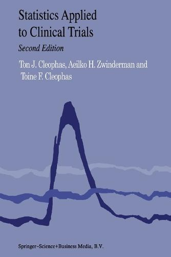 Statistics Applied to Clinical Trials (Paperback)
