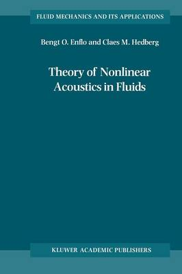 Theory of Nonlinear Acoustics in Fluids - Fluid Mechanics and Its Applications 67 (Hardback)