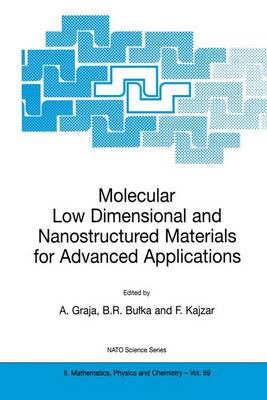 Molecular Low Dimensional and Nanostructured Materials for Advanced Applications - NATO Science Series II 59 (Hardback)