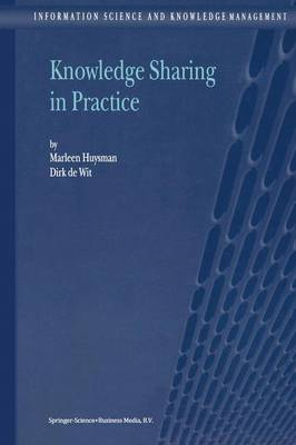 Knowledge Sharing in Practice - Information Science and Knowledge Management 4 (Hardback)
