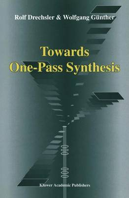 Towards One-Pass Synthesis (Hardback)