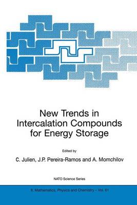 New Trends in Intercalation Compounds for Energy Storage - NATO Science Series II 61 (Hardback)