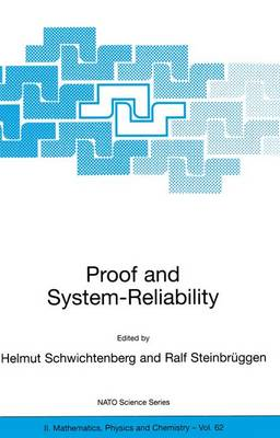 Proof and System-Reliability - NATO Science Series II 62 (Paperback)