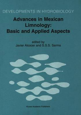 Advances in Mexican Limnology: Basic and Applied Aspects - Developments in Hydrobiology v. 163 (Hardback)