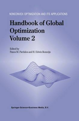 Handbook of Global Optimization: Volume 2 - Nonconvex Optimization and Its Applications 62 (Hardback)