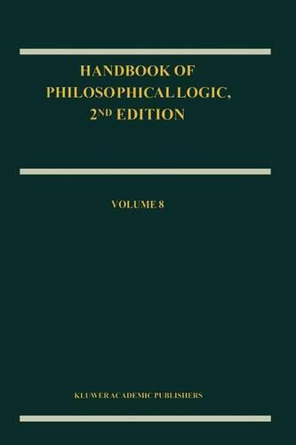 Handbook of Philosophical Logic: Volume 8 - Handbook of Philosophical Logic 8 (Hardback)