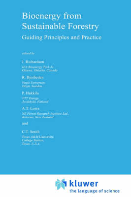 Bioenergy from Sustainable Forestry: Guiding Principles and Practice - Forestry Sciences 71 (Hardback)