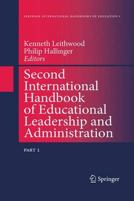 Second International Handbook of Educational Leadership and Administration - Springer International Handbooks of Education 8 (Hardback)