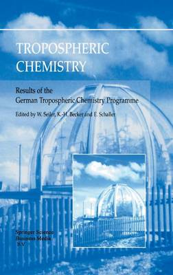 Tropospheric Chemistry: Results of the German Tropospheric Chemistry Programme (Hardback)