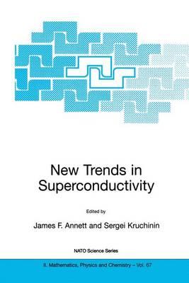 New Trends in Superconductivity - NATO Science Series II 67 (Hardback)