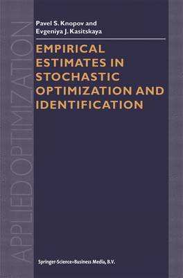 Empirical Estimates in Stochastic Optimization and Identification - Applied Optimization 71 (Hardback)
