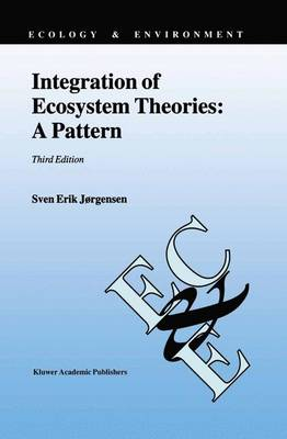 Integration of Ecosystem Theories: A Pattern - Ecology & Environment 3 (Paperback)