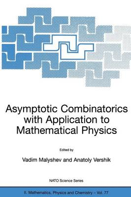 Asymptotic Combinatorics with Application to Mathematical Physics - NATO Science Series II 77 (Paperback)