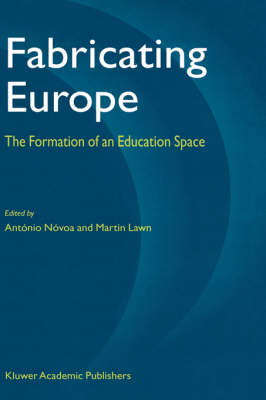 Fabricating Europe: The Formation of an Education Space (Hardback)