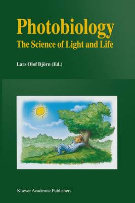 Photobiology: The Science of Light and Life (Hardback)