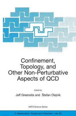Confinement, Topology, and Other Non-Perturbative Aspects of QCD - NATO Science Series II 83 (Hardback)