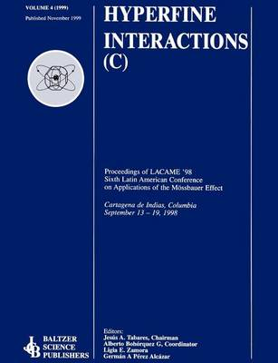 Proceedings of the LACME '98 Sixth Latin American Conference on Applications of the Moessbauer Effect (Paperback)