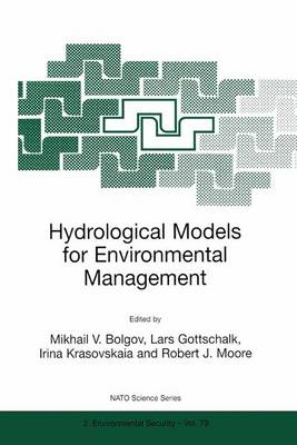 Hydrological Models for Environmental Management - Nato Science Partnership Subseries: 2 79 (Paperback)