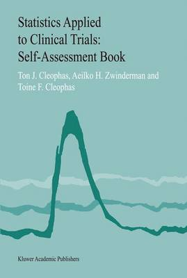 Statistics Applied to Clinical Trials: Self-Assessment Book (Paperback)