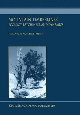 Mountain Timberlines: Ecology, Patchiness, and Dynamics - Advances in Global Change Research v. 14 (Hardback)