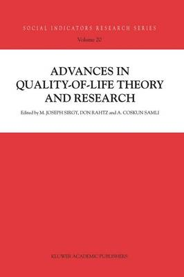 Advances in Quality-of-Life Theory and Research - Social Indicators Research Series 20 (Hardback)