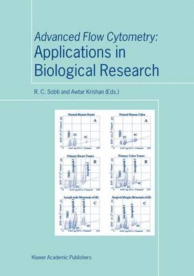 Advanced Flow Cytometry: Applications in Biological Research (Hardback)