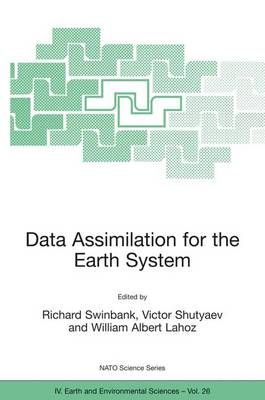 Data Assimilation for the Earth System - NATO Science Series IV 26 (Hardback)
