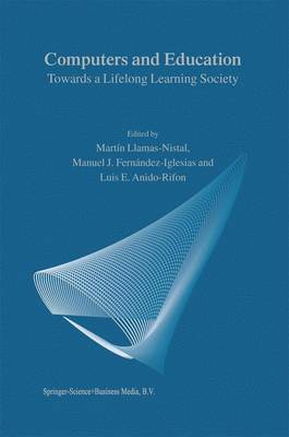 Computers and Education: Towards a Lifelong Learning Society (Hardback)