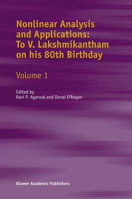 Nonlinear Analysis and Applications: v.3: To V. Lakshmikantham on His 80th Birthday (Hardback)
