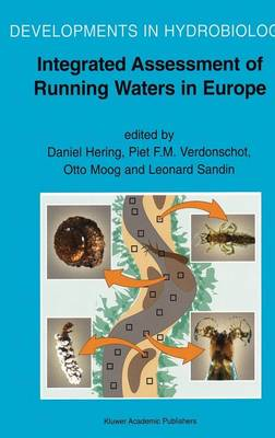 Integrated Assessment of Running Waters in Europe - Developments in Hydrobiology 175 (Hardback)