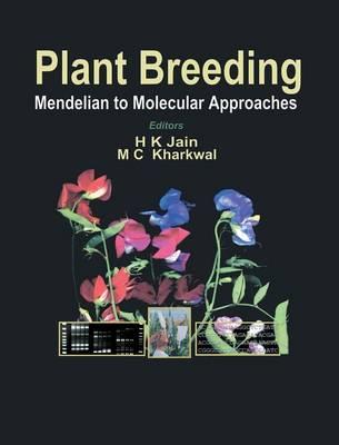 Plant Breeding: Mendelian to Molecular Approaches (Hardback)