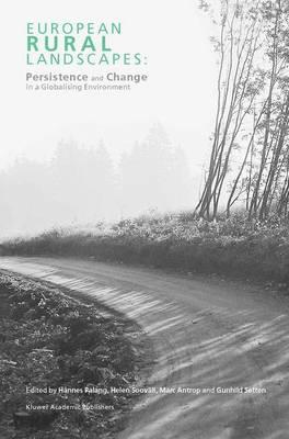 European Rural Landscapes: Persistence and Change in a Globalising Environment (Hardback)