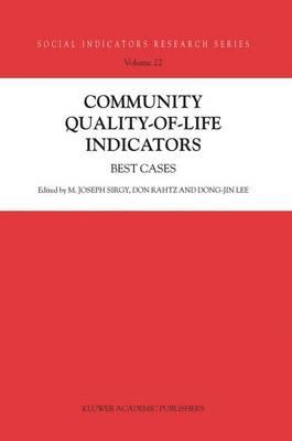 Community Quality-of-Life Indicators: Best Cases - Social Indicators Research Series 22 (Hardback)