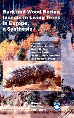 Bark and Wood Boring Insects in Living Trees in Europe, a Synthesis (Hardback)