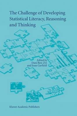The Challenge of Developing Statistical Literacy, Reasoning and Thinking (Hardback)