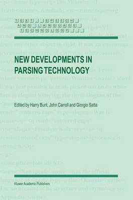 New Developments in Parsing Technology - Text, Speech and Language Technology (Hardback)
