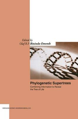 Phylogenetic Supertrees: Combining information to reveal the Tree of Life - Computational Biology 4 (Paperback)